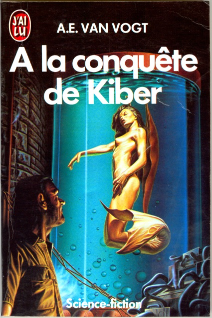 To Conquer Kiber by A.E. van Vogt, cover by Barclay Shaw